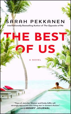 The best of us : a novel
