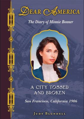A city tossed and broken : the diary of Minnie Bonner