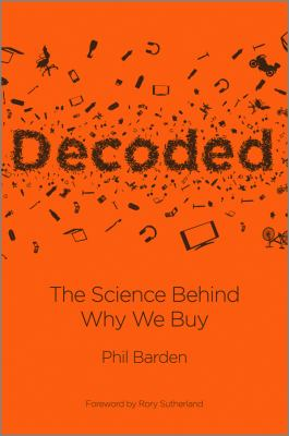 Decoded : the science behind why we buy