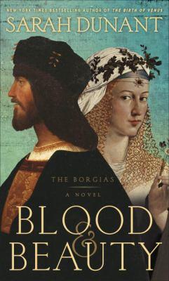 Blood and beauty : a novel