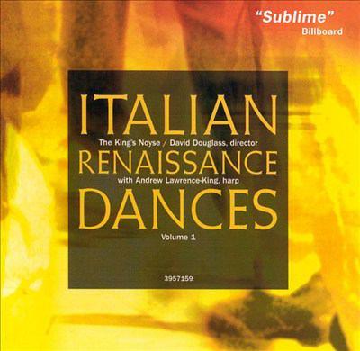 Italian Renaissance dances. Volume 1 : Monteverdi, Gesualdo, and their circle.