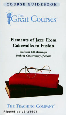 Elements of jazz : from cakewalks to fusion (AUDIOBOOK)