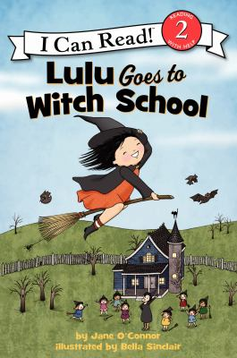 Lulu goes to witch school / Reillustrated Edition