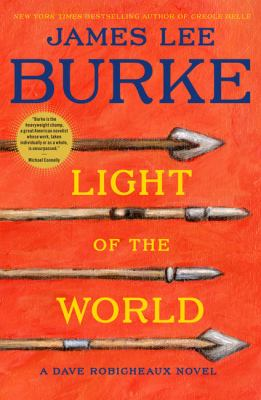 Light of the world : a Dave Robicheaux novel (LARGE PRINT)