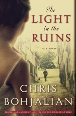 The light in the ruins : a novel (LARGE PRINT)