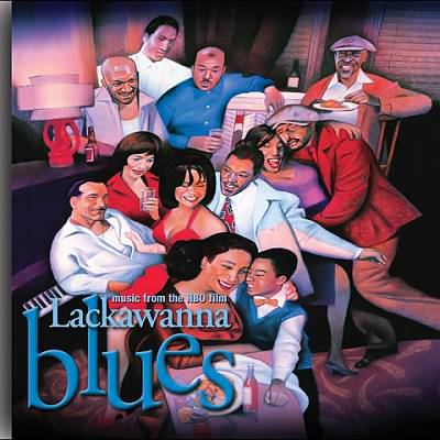 Lackawanna blues : music from the HBO film.