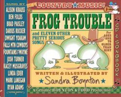Frog trouble : deluxe songbook