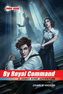 By royal command : a James Bond adventure