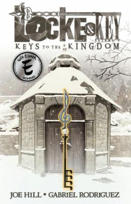 Locke & Key. Volume 4, Keys to the kingdom
