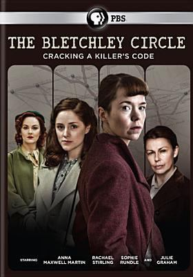 The Bletchley circle : cracking a killer's code