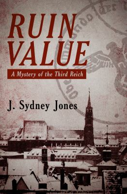Ruin value : a mystery of the Third Reich