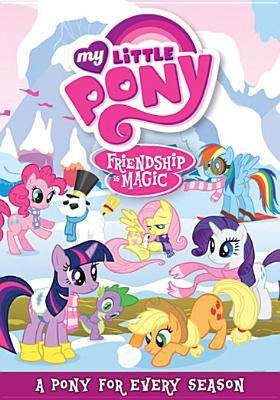 My little pony, friendship is magic. A pony for every season.
