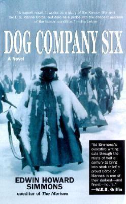 Dog Company Six : a novel