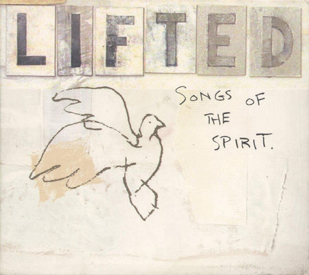 Lifted : songs of the spirit.