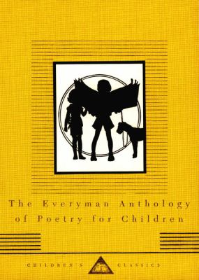 The Everyman anthology of poetry for children