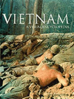 Vietnam : a visual encyclopedia