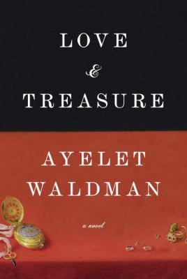 Love and treasure : a novel
