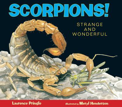 Scorpions! : strange and wonderful