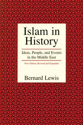 Islam in history : ideas, people, and events in the Middle East
