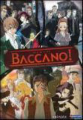 Baccano! : the complete series
