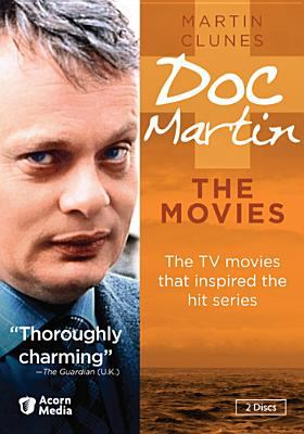Doc Martin : the movies