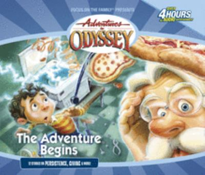 Adventures in Odyssey. The adventure begins : the early classics. (AUDIOBOOK)