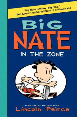 Big Nate : in the zone