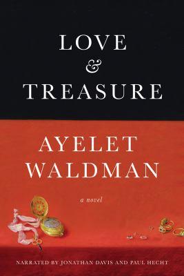 Love & treasure : a novel (AUDIOBOOK)