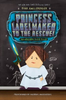 Princess Labelmaker to the rescue! (AUDIOBOOK)