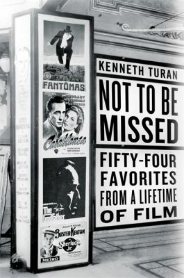 Not to be missed : 54 favorites from a lifetime of film
