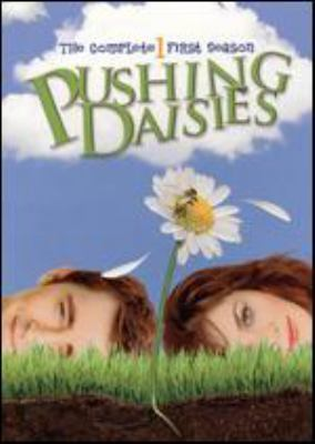 Pushing daisies. The complete first season