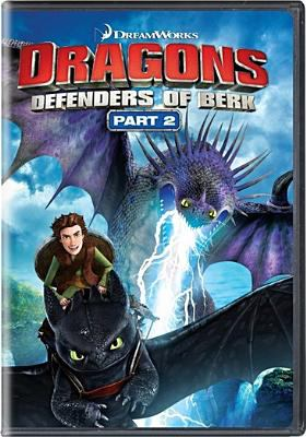 Dragons. Part 2 : Defenders of Berk
