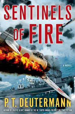 Sentinels of fire : a novel
