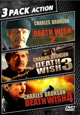 Death wish 2 ; Death wish 3 ; Death wish 4 : the crackdown