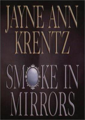 Smoke in Mirrors