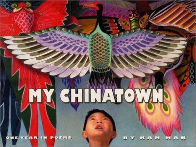 My Chinatown : one year in poems