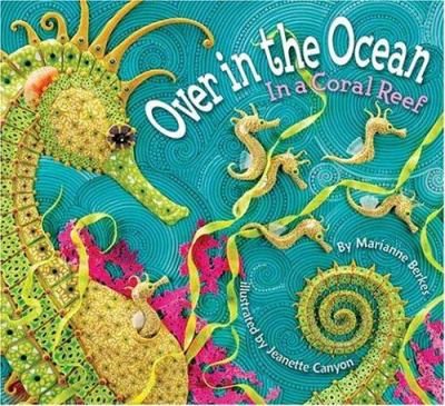 Over in the ocean : in a coral reef