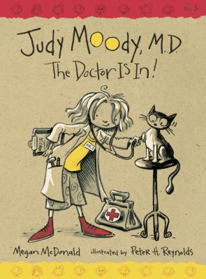 Judy Moody, M.D.: The Doctor Is In