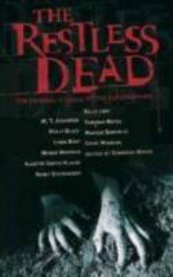 The restless dead : ten original stories of the supernatural
