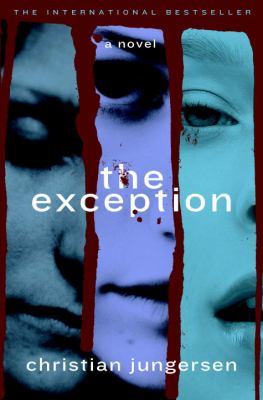 The exception : a novel