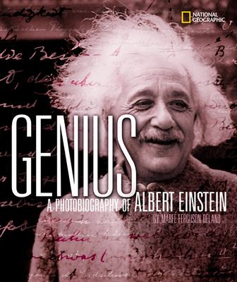 Genius : a photobiography of Albert Einstein