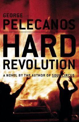 Hard revolution : a novel