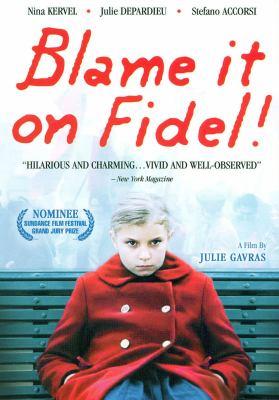 Blame it on Fidel La faute áa Fidel