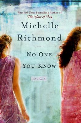 No one you know : a novel