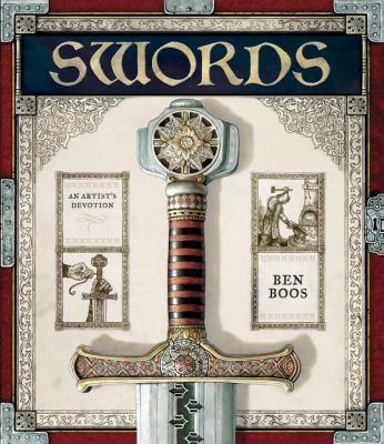 Swords : an artist's devotion