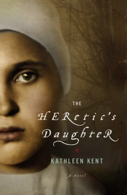 The heretic's daughter : a novel