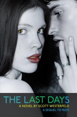 The last days : a novel