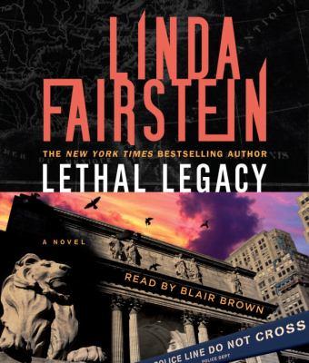 Lethal legacy : [a novel] (AUDIOBOOK)