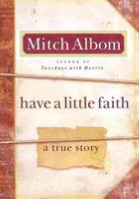 Have a little faith : a true story