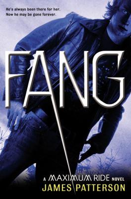 Fang : a Maximum Ride novel